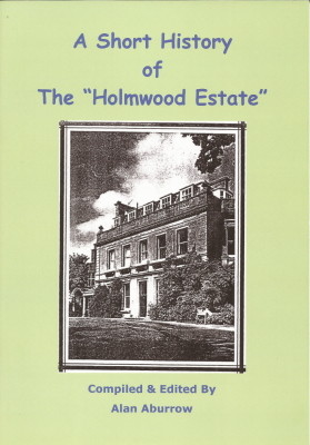 A short History of the Holmwood Estate